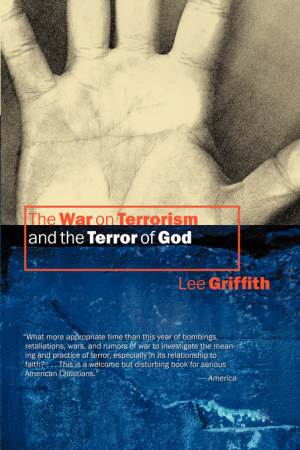 WAR ON TERRORISM AND THE TERROR OF GOD