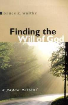 FINDING THE WILL OF GOD
