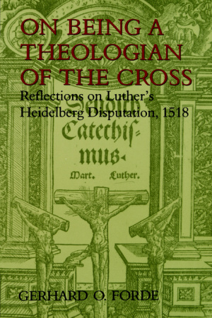 On Being a Theologian of the Cross