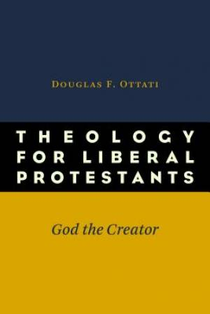 Theology for Liberal Protestants