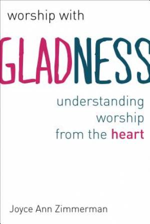 Worship with Gladness