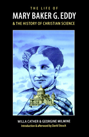 The Life of Mary Baker G.Eddy and the History of Christian Science