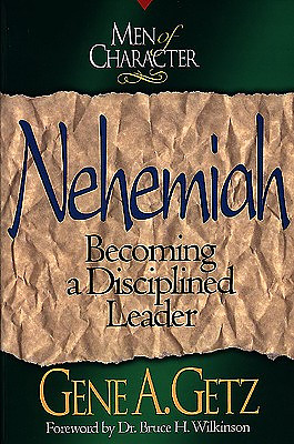 Nehemiah: Becoming a Disciplined Leader