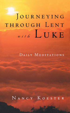 Journeying Through Lent With Luke