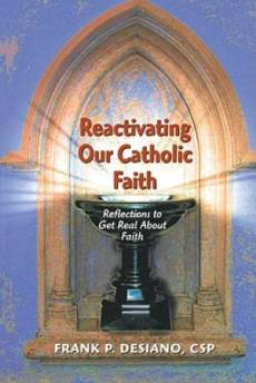 Reactivating Our Catholic Faith