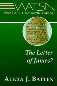 What Are They Saying about the Letter of James?