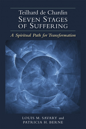 Teilhard de Chardin-Seven Stages of Suffering