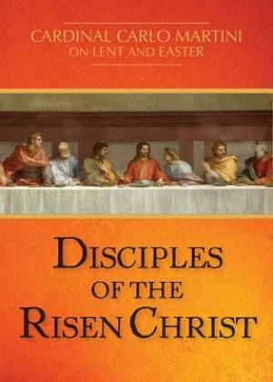 Disciples of the Risen Christ