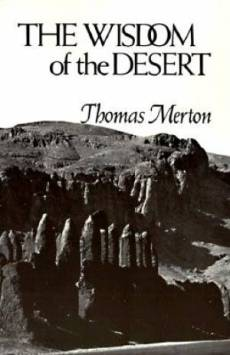 The Wisdom of the Desert