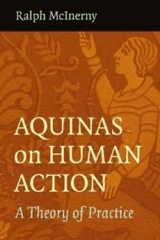 Aquinas on Human Action