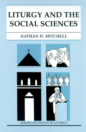Liturgy and the Social Sciences