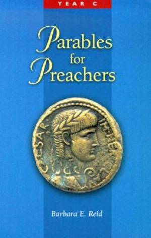 Parables for Preachers.