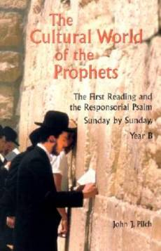 Cultural World of Prophets Year B