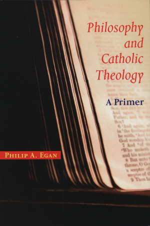 Philosophy and Catholic Theology