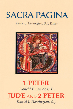 1 Peter, Jude and 2 Peter : Sacra Pagina