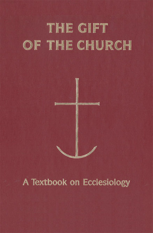 The Gift of the Church