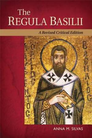 The Rule of St. Basil in Latin and English