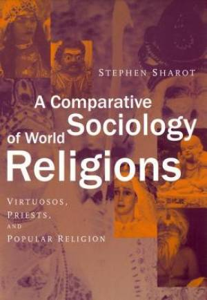 A Comparative Sociology of World Religions