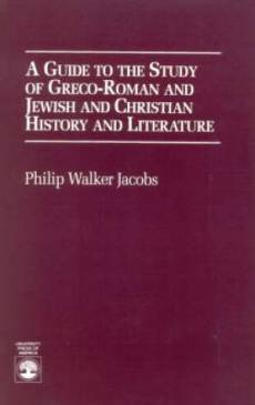 A Guide to the Study of Greco-Roman and Jewish