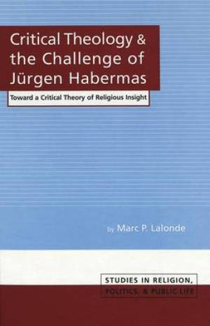 Critical Theology and the Challenge of Jeurgen Habermas