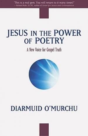 Jesus in the Power of Poetry