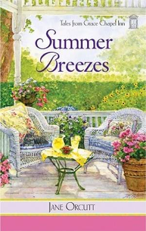 Summer Breezes : Tales from Grace Chapel Inn Book 4