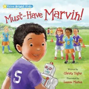Shine Bright Kids - Must Have Marvin! Jacketed Hardback