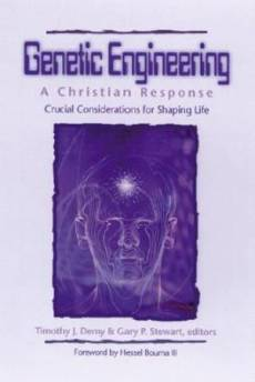 Genetic Engineering A Christian Response