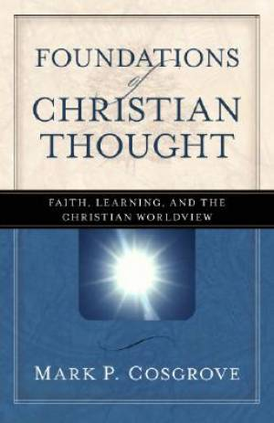 Foundations Of Christian Thought Pb