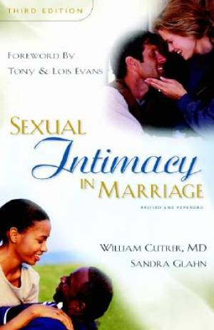 Sexual Intimacy In Marriage 3rd Ed Pb