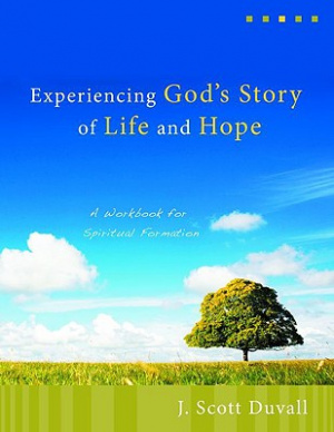 Experiencing Gods Story Of Life And Hope