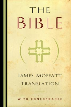 James Moffatt Translation of the Bible