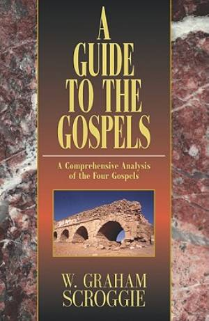 Guide To The Gospels A Hb