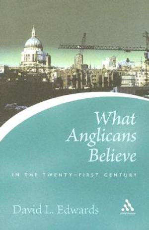 What Anglicans Believe