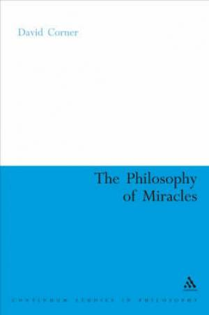 The Philosophy of Miracles