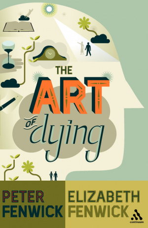 The Art of Dying ; A Journey to Elsewhere