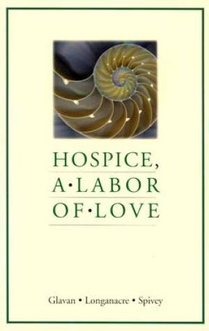 Hospice, a Labor of Love