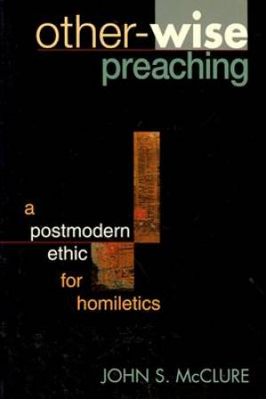 Other-Wise Preaching