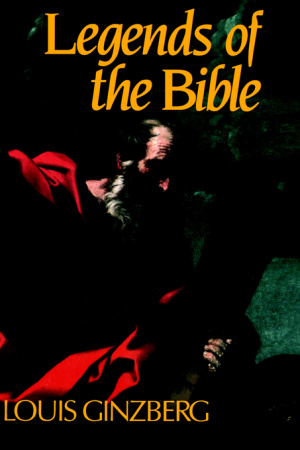 The Legends of the Bible