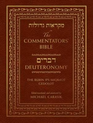The Commentators' Bible: Deuteronomy