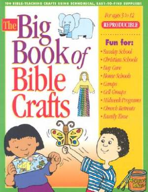 The Big Book of Bible Crafts