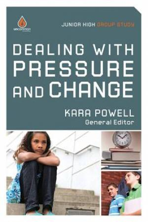 Dealing With Pressure And Change Junior