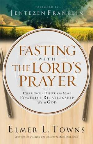 Fasting With The Lords Prayer Pb