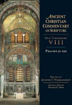 Psalms 51-150 : Vol 8:  Ancient Christian Commentary on Scripture