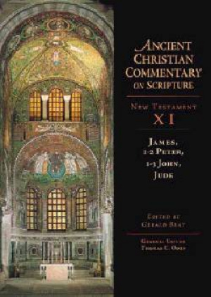 James, 1 & 2 Peter, 1, 2 & 3 John, Jude : Vol 11 : The Ancient Christian Commentary on Scripture