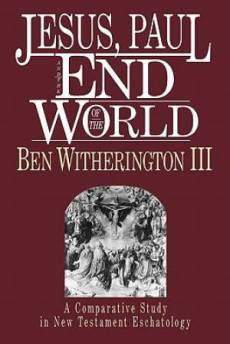 Jesus, Paul & the end of the world