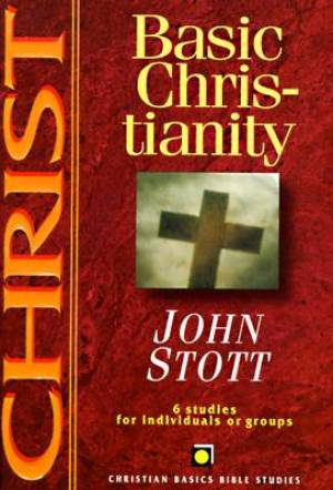 Christ : 6 Studies Based On Basic Christianity