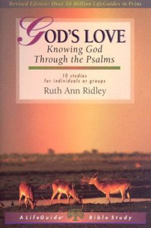 Lifeguide: God's Love: Knowing god's Love through the Psalms
