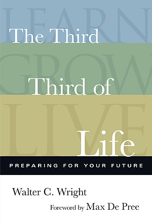 The Third Third of Your Life