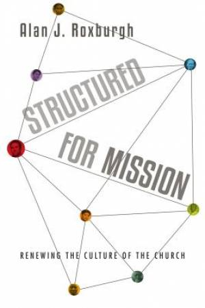Structured for Mission